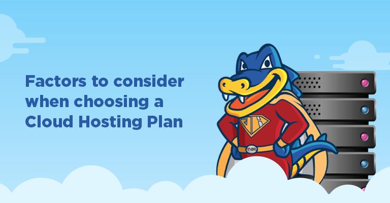 Factors To Consider When Choosing A Cloud Hosting Plan